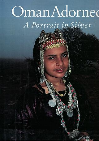 Pauline Morris, Oman Adorned, A portrait in silver, London 1997 25.01.1201